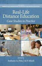 Real-Life E-Learning Case Studies in Research and Practice by Al P. Mizell...