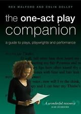 The One-Act Play Companion: A Guide to Plays, Playwrights and Performance, Walfo