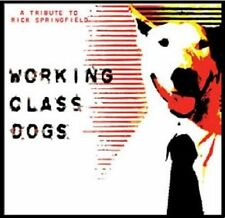 Working Class Dogs: Tribute to Rick Springfield by Various Artists (CD,...