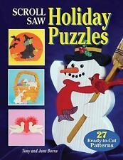 Scroll Saw Holiday Puzzles: 27 Seasonal Patterns for Christmas and Other Holiday
