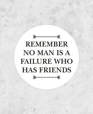 "It's a Wonderful Life Sticker! ""Remember no man is a failure who has friends"""