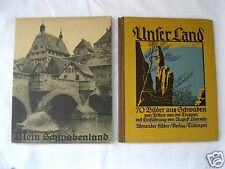 2x Mein Schwabenland Hans Reyhing(die deutschen Bücher) Unser Land Schwaben 1925