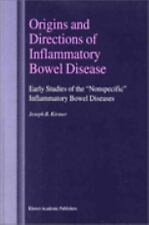 "Origins and Directions of Inflammatory Bowel Disease: Early Studies of the ""Nons"