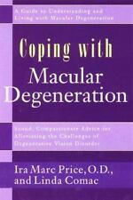 Coping with Macular Degeneration: A Guide for Patients and Families to-ExLibrary
