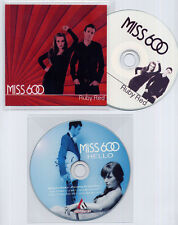 MISS 600 Hello/Ruby Red 2 x UK 1-track promo test CDs