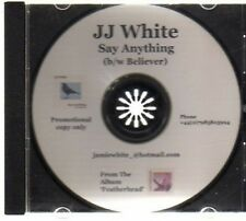 (AV879) JJ White, Say Anything - DJ CD