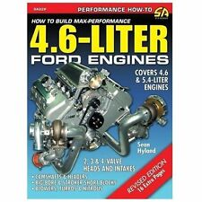 How to Build Max-Performance 4. 6-Liter Ford Engines by Sean Hyland (2004,...