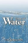 The Uses of Water in Health and Disease : A Practical Treatise on the Bath,...
