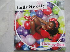 Lady Sweety - Chewing-Gum - Cardsleeve Single PROMO CD (1 Track)