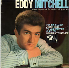 EDDY MITCHELL PAS DE CHANCE FRENCH ORIG EP LONDON ALL STAR