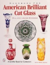 Handbook for American Brilliant Cut Glass (Schiffer Book for Collector-ExLibrary