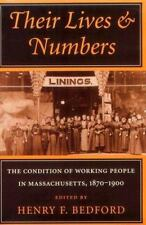 Their Lives and Numbers: The Condition of Working People in Massachuse-ExLibrary