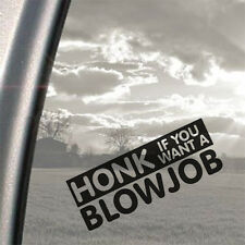 Honk if you want a BJ Drift Car Sticker Joke Funny Cool EURO JDM VAG