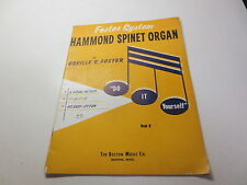 Foster System Hammond Spinet Organ by Orville R. Foster vintage songbook