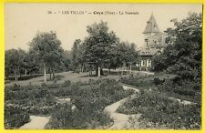 """cpa 60 - COYE la FORÊT (Oise) Villa Demeure Foyer """" LES TILLES """" La ROSERAIE"""