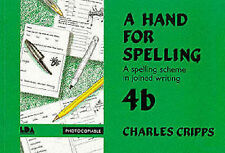 A Hand for Spelling Joined Writing 4b Charles Cripps BN Reading Ages 9-11yrs