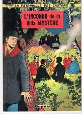 Patrouille des Castors 3. L'inconnu de la villa mystère. EO 1958. ETAT NEUF