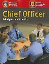Chief Officer : Principles and Practice by International Association of Fire...