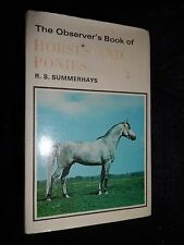 The Observer's Book of Horses and Ponies by R S Summerhays - 1974 - Equine Ref