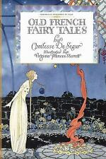Old French Fairy Tales by Sophie Segur (2010, Paperback)