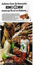 Publicité Advertising 1973 Le Pain de mie et Brioche King Corn