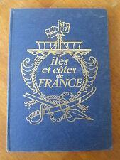 LIVRE CHROMOS ILE ET COTES DE FRANCE 1957