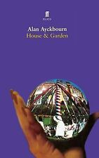 House and Garden : Two Plays by Alan Ayckbourn (2001, Paperback)