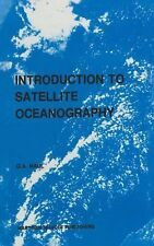 Introduction to Satellite Oceanography 3 by George A. Maul (1984, Hardcover)
