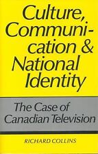 Culture, Communication and National Identity: The Case of Canadian Television, ,
