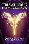 True Angel Stories: 777 Messages of Hope and Inspiration, Cooper, Diana, New Boo