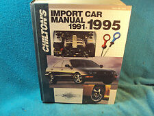 CHILTON'S Import Car Repair Service Manual Shop Book 1991 1992 1993 1994 1995