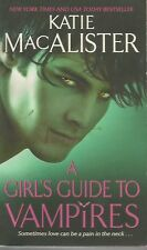 Katie Macalister novel A Girls Guide to Vampires