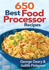 650 Best Food Processor Recipes by George Geary, (Paperback), Robert Rose , New,