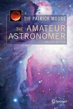 The Amateur Astronomer, Moore, Patrick, Very Good, Paperback