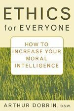 Ethics for Everyone: How to Increase Your Moral Intelligence-ExLibrary