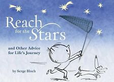 Reach for the Stars: and Other Advice for Lifes Journey
