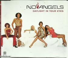 NO ANGELS // DAYLIGHT IN YOUR EYES  MAXI CD 3 TITEL""