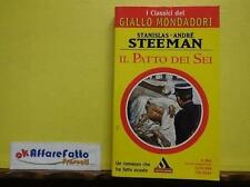 L 3.025 LIBRO IL PATTO DEI SEI DI STANISLAS ANDRE' STEEMAN 1999