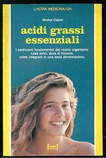 ODENT MICHEL ACIDI GRASSI ESSENZIALI RED 1993 L'ALTRA MEDICINA 124 ALIMENTAZIONE