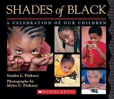 Shades of Black: A Celebration of Our Children Pinkney, Sandra L. Board book