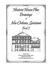 Historic House Plan Drawings of New Orleans - Book 3 - Architecture & Design