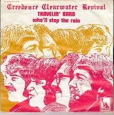 """45 T SP CREEDENCE CLEARWATER REVIVAL """"TRAVELIN' BAND"""" (MADE IN BELGIUM)"""