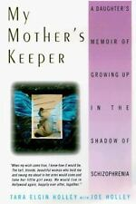 My Mother's Keeper: A Daughter's Memoir Of Growing Up In The Shadow Of-ExLibrary