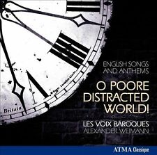 O Poore Distracted World! English Songs and Anthems, New Music