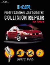 I-Car Professional Automotive Collision Repair by James E Duffy