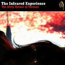 The Infrared Experience-Dirty Drones of Thrones -Guitar dark ambient Krautrock