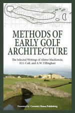 Methods of Early Golf Architecture (Writings by MacKenzie, Colt, & Tillinghast)