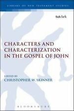 The Library of New Testament Studies: Characters and Characterization in the...