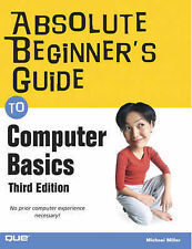 Absolute Beginners Guide to Computer Basics (The Absolute Beginners Guide),VERYG
