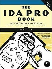 The IDA Pro Book: The Unofficial Guide to the World's Most Popular...